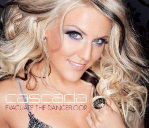 Cascada - Evacuate The Dancefloor (2009)