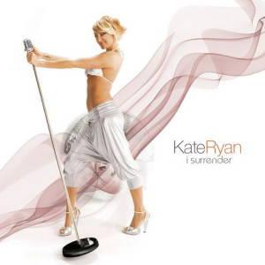 Kate Ryan - I Surrender (2008)